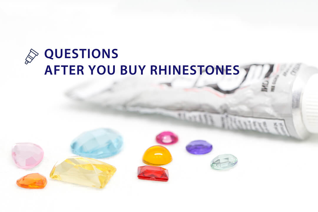 How to apply rhinestones? Questions after you buy rhinestones